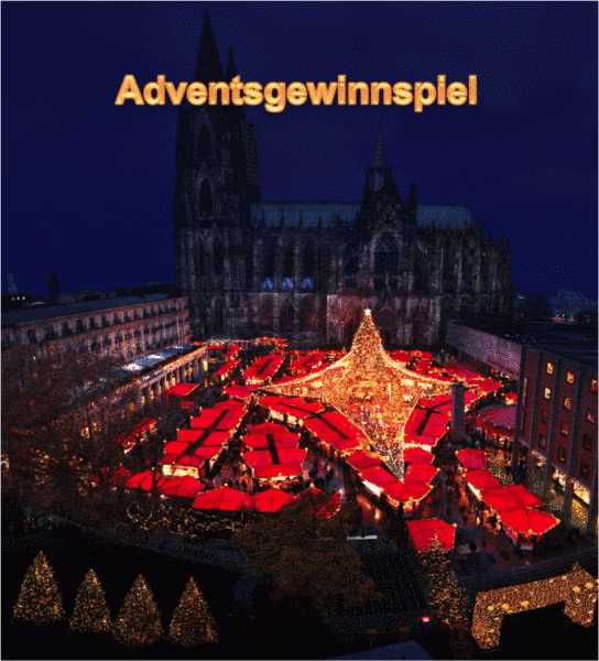 Advent, Advent, das erste Lichtlein brennt: Adventsgewinnspiel vom Weihnachtsmarkt am Kölner Dom