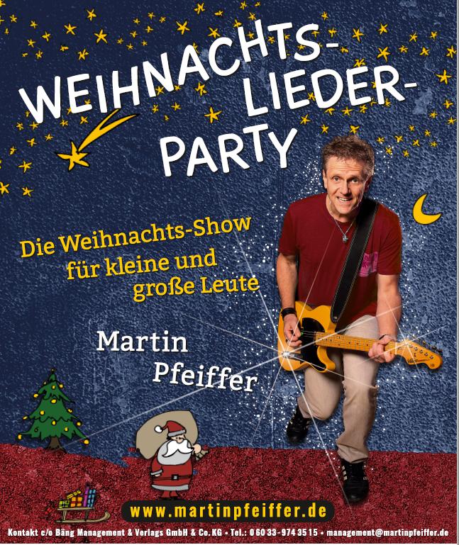 """""""Weihnachtsliederparty mit Martin Pfeiffer - Ein Mitmachkonzert  für Groß & Klein (Stand 31)"""""""