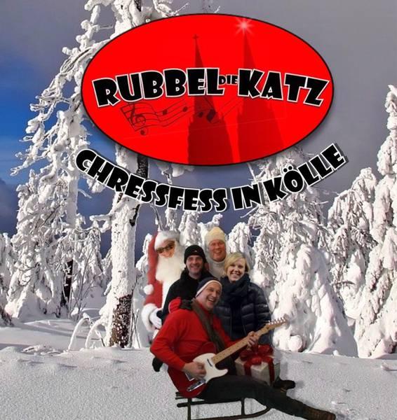 RUBBEL Die KATZ – 'Chressfess in Kölle'